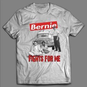 BERNIE SANDERS FIGHTS FOR ME SUPREME QUALITY SHIRT